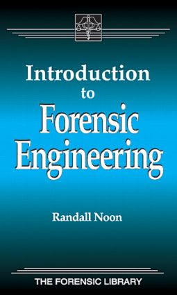 Introduction to Forensic Engineering: 1st Edition (Hardback) book cover