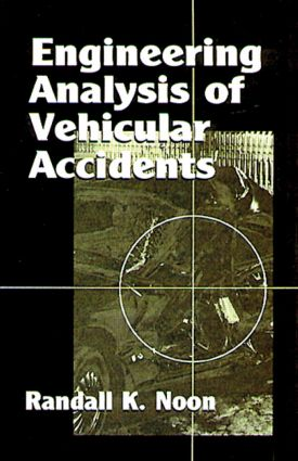 Engineering Analysis of Vehicular Accidents: 1st Edition (Hardback) book cover