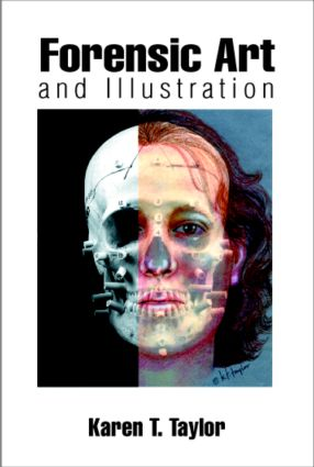 Forensic Art and Illustration: 1st Edition (Hardback) book cover