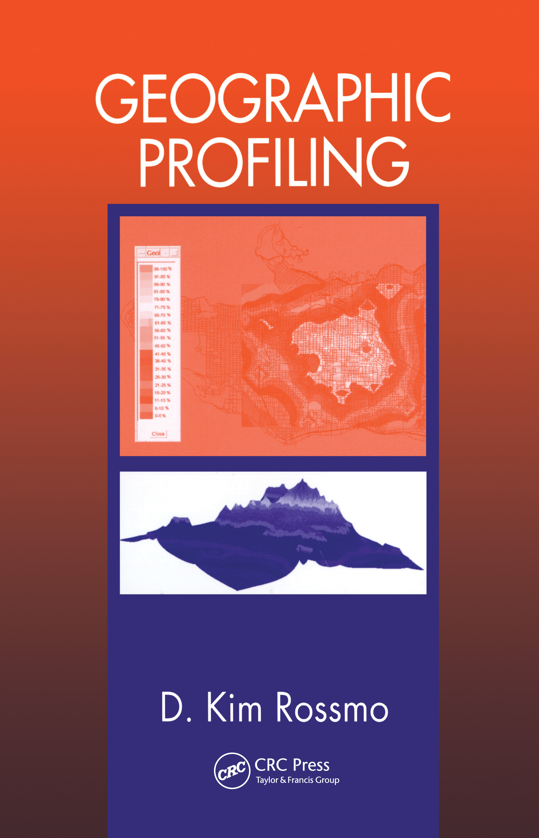 Geographic Profiling: 1st Edition (Hardback) book cover
