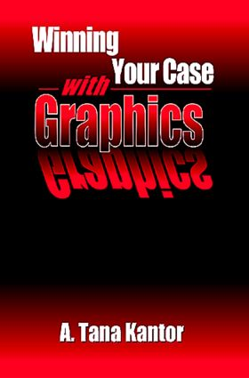 Winning Your Case With Graphics: 1st Edition (Hardback) book cover