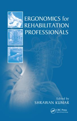Ergonomics for Rehabilitation Professionals (Hardback) book cover