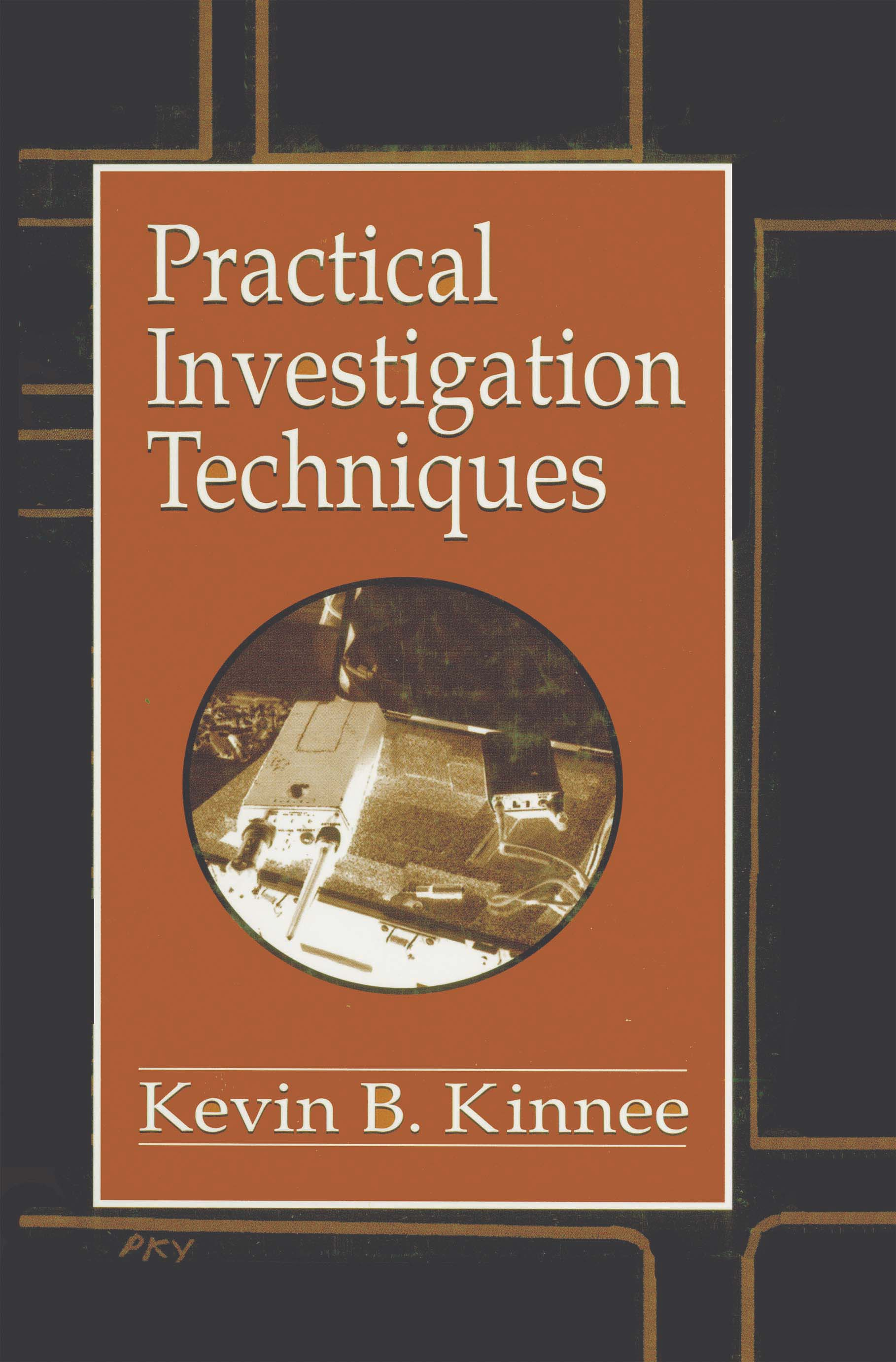 Practical Investigation Techniques book cover