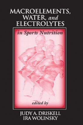 Macroelements, Water, and Electrolytes in Sports Nutrition: 1st Edition (Hardback) book cover