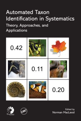 Automated Taxon Identification in Systematics: Theory, Approaches and Applications, 1st Edition (Hardback) book cover