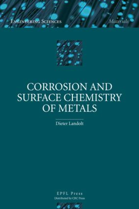 Corrosion and Surface Chemistry of Metals: 1st Edition (Hardback) book cover