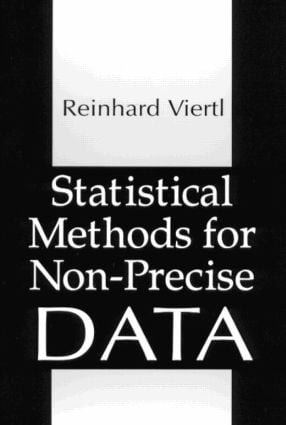 Statistical Methods for Non-Precise Data: 1st Edition (Hardback) book cover