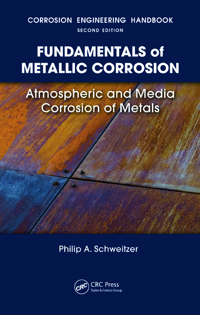 Fundamentals of Metallic Corrosion: Atmospheric and Media Corrosion of Metals, 1st Edition (Hardback) book cover