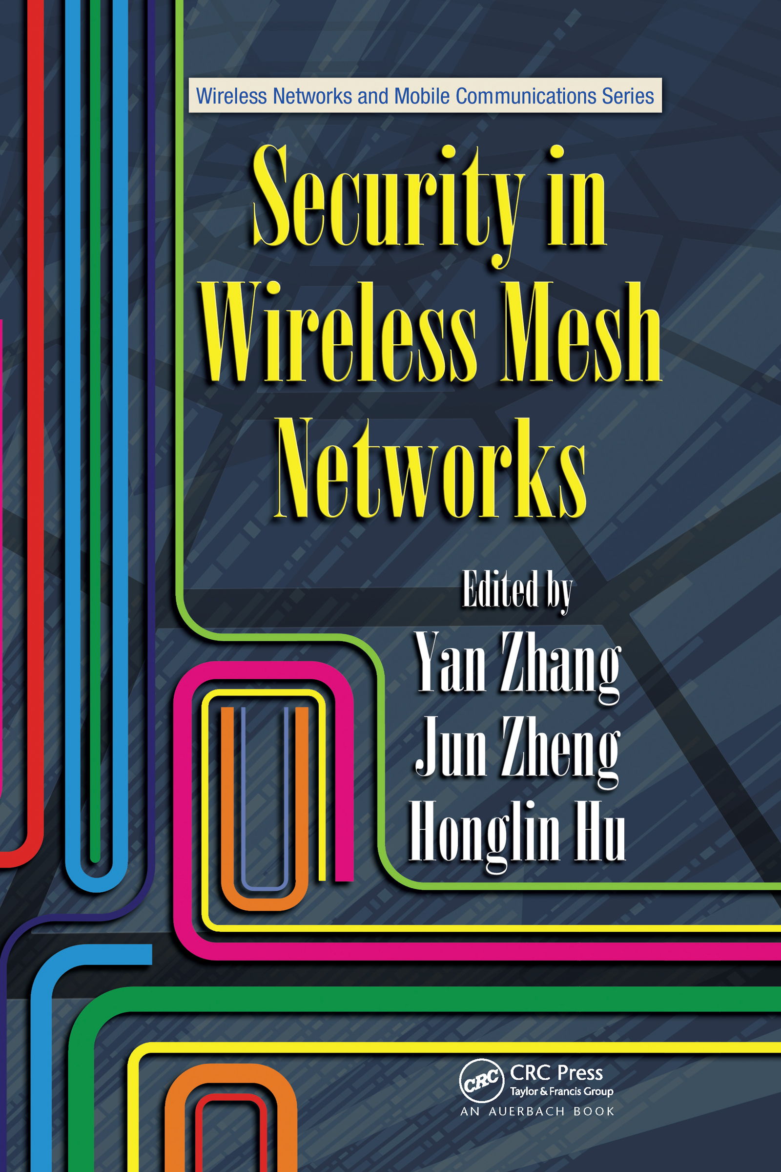 Security in Wireless Mesh Networks (Hardback) book cover