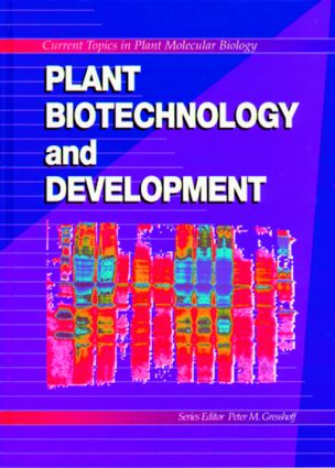 Plant Biotechnology and Development: 1st Edition (Hardback) book cover