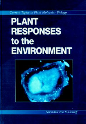 Plant Responses to the Environment: 1st Edition (Hardback) book cover