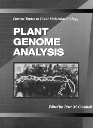 Plant Genome Analysis: Current Topics in Plant Molecular Biology, 1st Edition (Hardback) book cover
