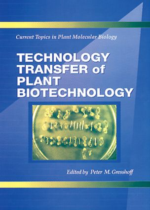 Technology Transfer of Plant Biotechnology: 1st Edition (Hardback) book cover