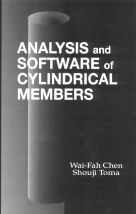 Analysis and Software of Cylindrical Members: 1st Edition (Hardback) book cover