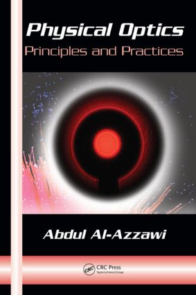 Physical Optics: Principles and Practices, 1st Edition (Hardback) book cover