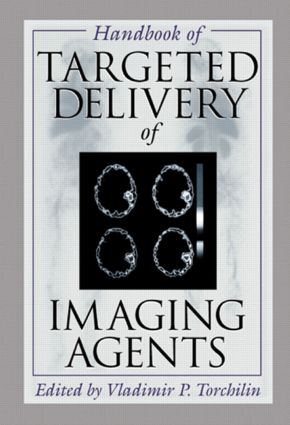 Handbook of Targeted Delivery of Imaging Agents: 1st Edition (Hardback) book cover
