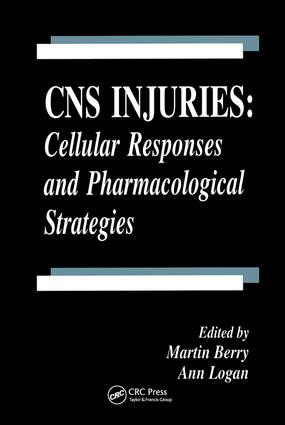 CNS Injuries: Cellular Responses and Pharmacological Strategies, 1st Edition (Hardback) book cover