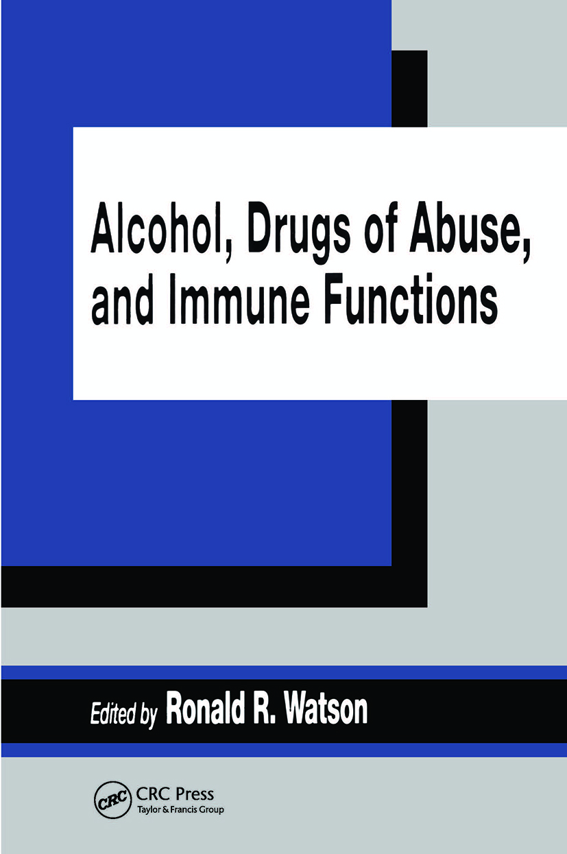 Alcohol, Drugs of Abuse, and Immune Functions: 1st Edition (Hardback) book cover