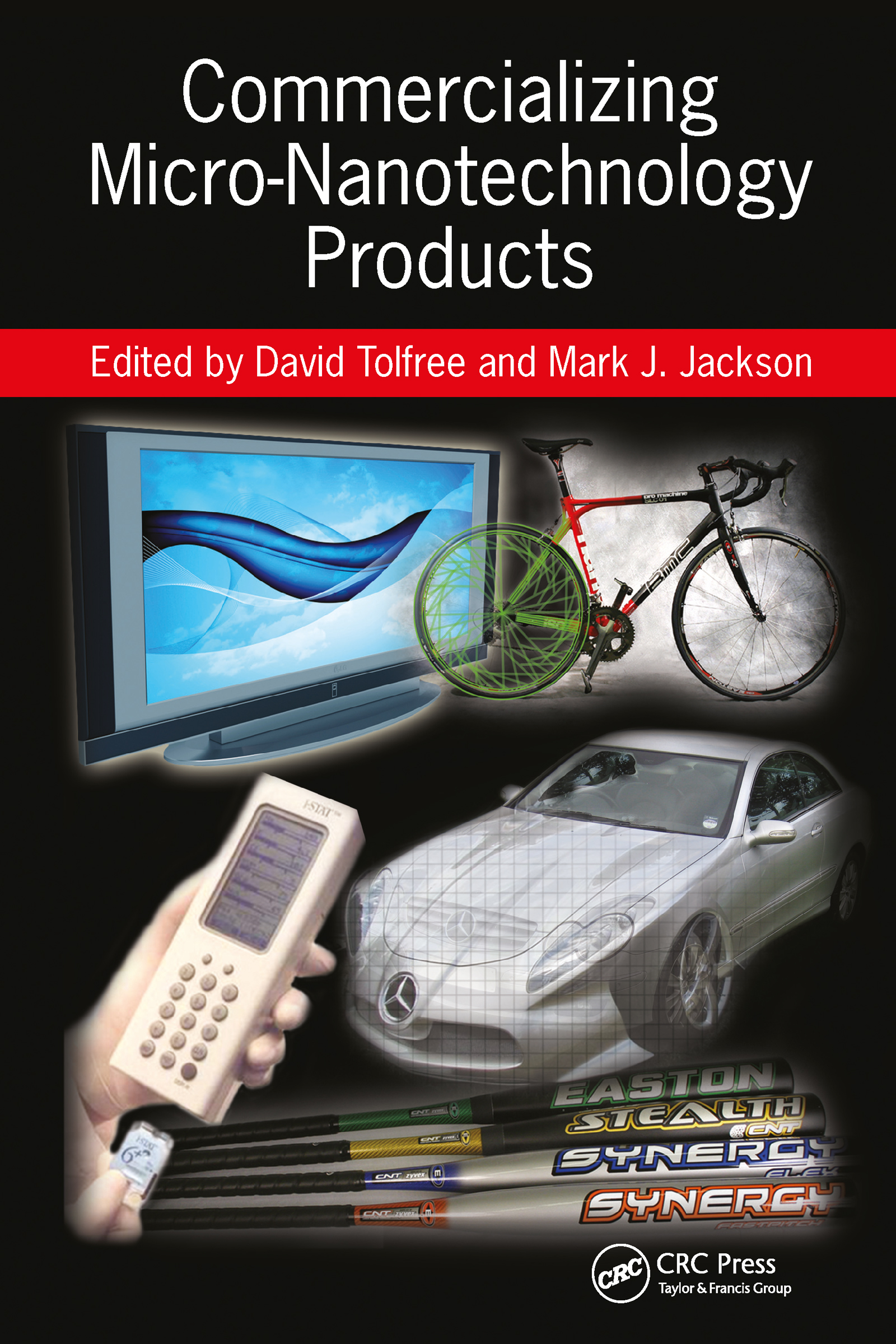 Commercializing Micro-Nanotechnology Products: 1st Edition (Hardback) book cover