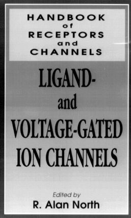 Handbook of Receptors and Channels: Ligand and Voltage Gated Ion, 1st Edition (Hardback) book cover