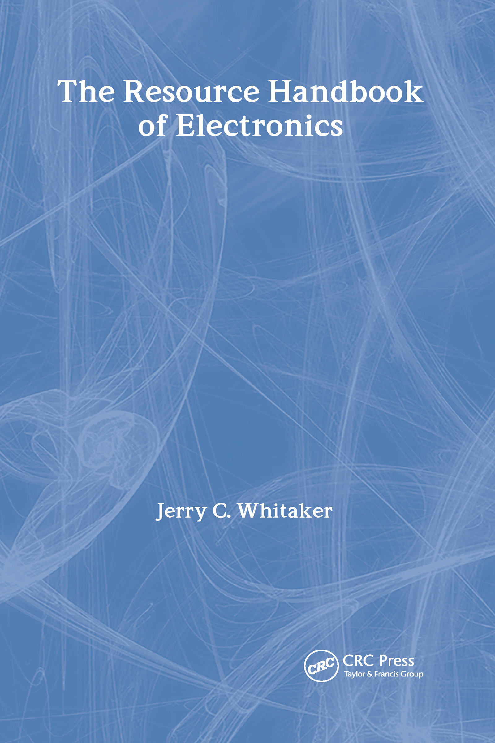 The Resource Handbook of Electronics: 1st Edition (Hardback) book cover