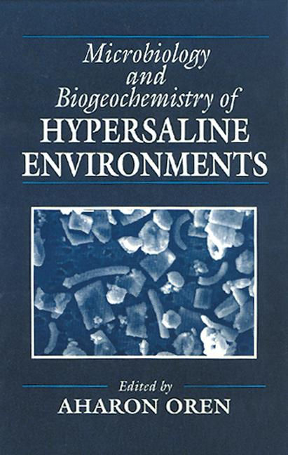 Microbiology and Biogeochemistry of Hypersaline Environments: 1st Edition (Hardback) book cover