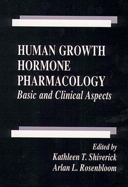 Human Growth Hormone Pharmacology: Basic and Clinical Aspects, 1st Edition (Hardback) book cover