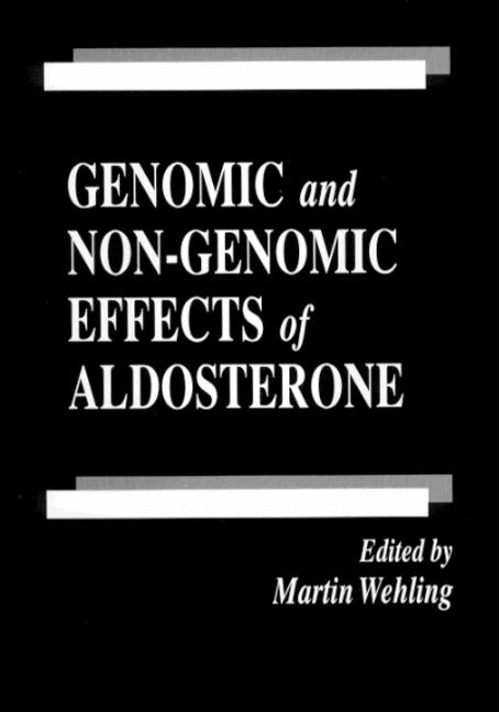 Genomic and Non-Genomic Effects of Aldosterone: 1st Edition (Hardback) book cover