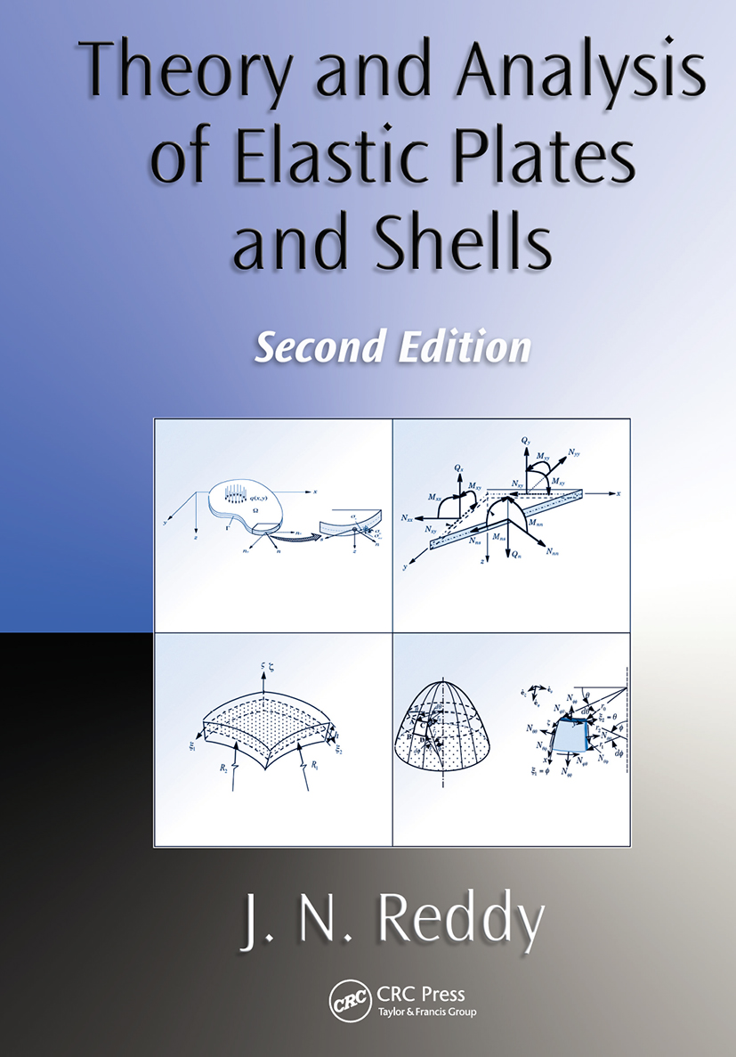 Theory and Analysis of Elastic Plates and Shells: 2nd Edition (Hardback) book cover