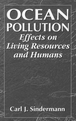 Ocean Pollution: Effects on Living Resources and Humans, 1st Edition (Hardback) book cover
