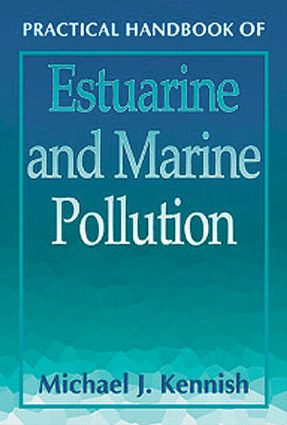 Practical Handbook of Estuarine and Marine Pollution book cover