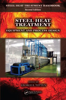 Steel Heat Treatment: Equipment and Process Design, 1st Edition (Hardback) book cover