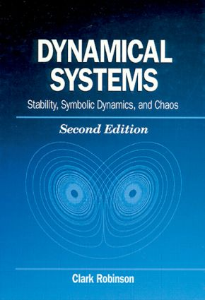 Dynamical Systems: Stability, Symbolic Dynamics, and Chaos book cover