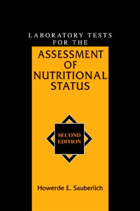 Laboratory Tests for the Assessment of Nutritional Status book cover