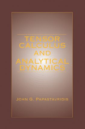 Tensor Calculus and Analytical Dynamics: 1st Edition (Hardback) book cover