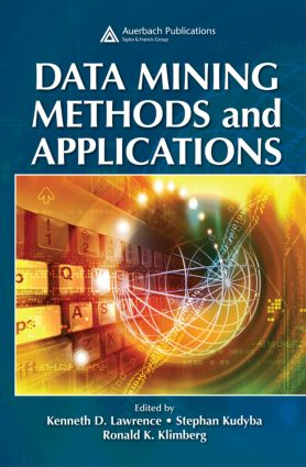 Data Mining Methods and Applications: 1st Edition (Hardback) book cover