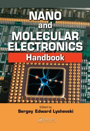 Nano and Molecular Electronics Handbook: 1st Edition (Hardback) book cover