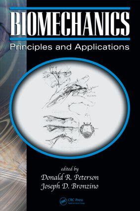 Biomechanics: Principles and Applications, Second Edition, 2nd Edition (Hardback) book cover