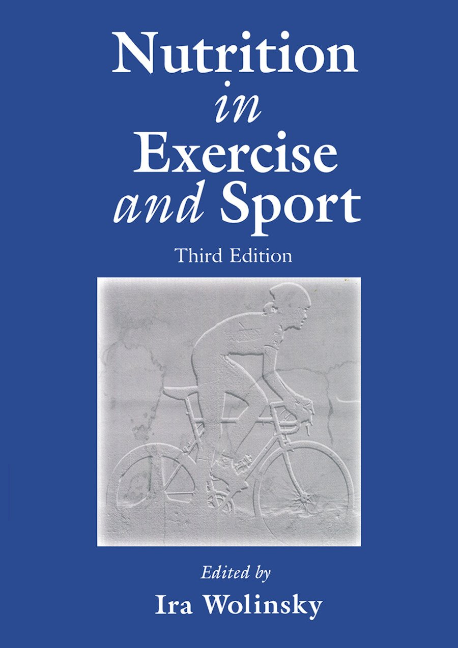 Nutrition in Exercise and Sport, Third Edition: 3rd Edition (Hardback) book cover