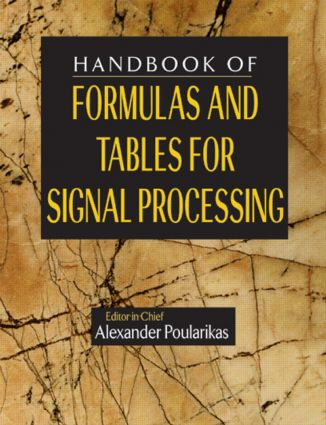 Handbook of Formulas and Tables for Signal Processing book cover