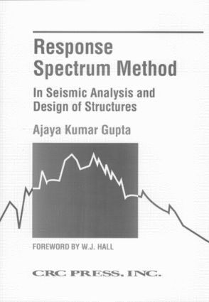 Response Spectrum Method in Seismic Analysis and Design of Structures book cover