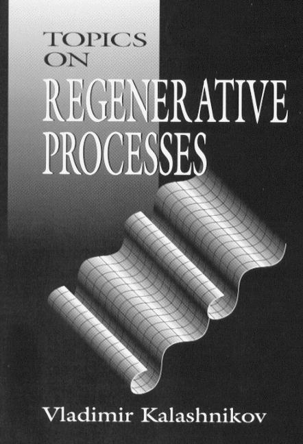 Topics on Regenerative Processes: 1st Edition (Hardback) book cover