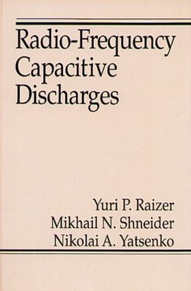 Radio-Frequency Capacitive Discharges: 1st Edition (Hardback) book cover