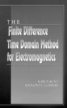 The Finite Difference Time Domain Method for Electromagnetics: 1st Edition (Hardback) book cover