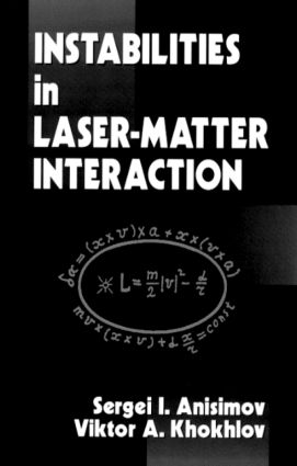 Instabilities in Laser-Matter Interaction: 1st Edition (Hardback) book cover