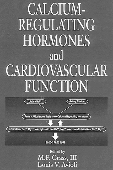 Calcium-Regulating Hormones and Cardiovascular Function: 1st Edition (Hardback) book cover