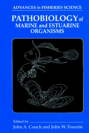 Pathobiology of Marine and Estuarine Organisms: 1st Edition (Hardback) book cover