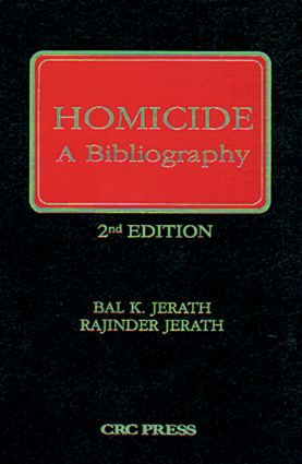 Homicide: A Bibliography, Second Edition, 2nd Edition (Hardback) book cover