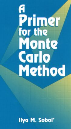 A Primer for the Monte Carlo Method: 1st Edition (Paperback) book cover