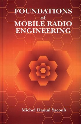 Foundations of Mobile Radio Engineering: 1st Edition (Hardback) book cover